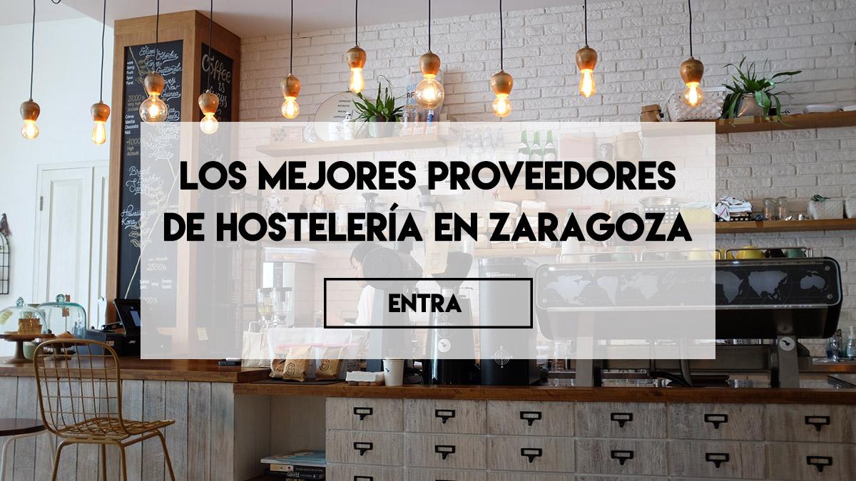 Proveedores de hostelería en Zaragoza